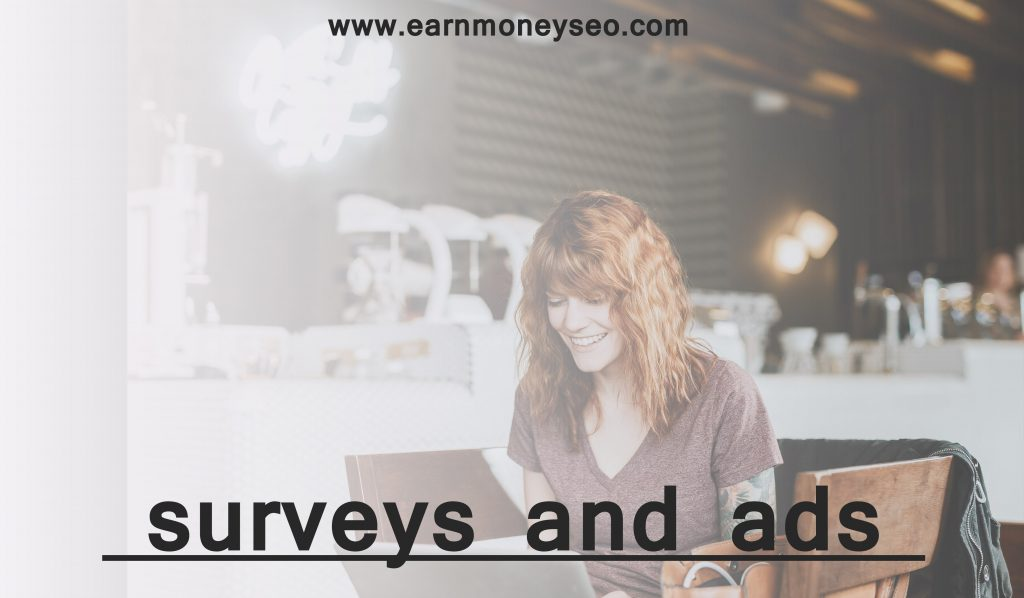 earn through survey and ads