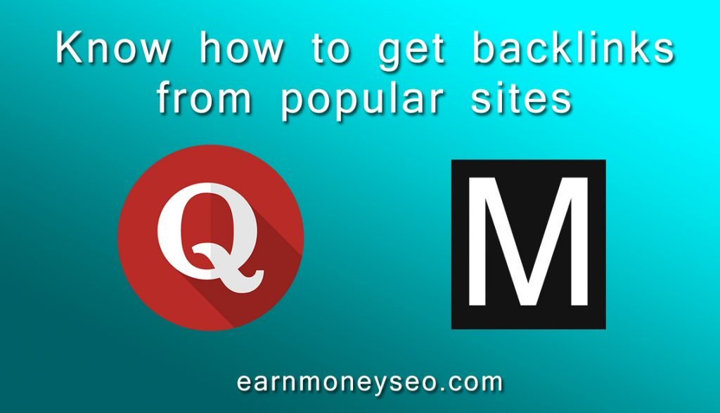 Know how to get backlinks from popular sites
